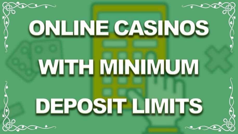 online casino with minimum deposit